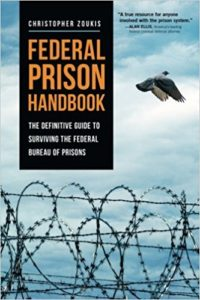 Federal Prison Handbook by Christopher Hardy Zoukis